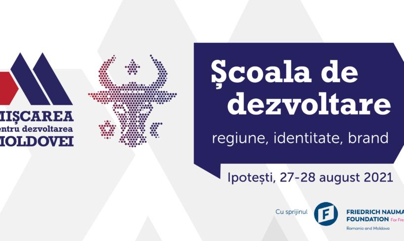 Școala de dezvoltare Moldova 2021: regiune, identitate, brand. Ipotești, 27 – 28 august 2021